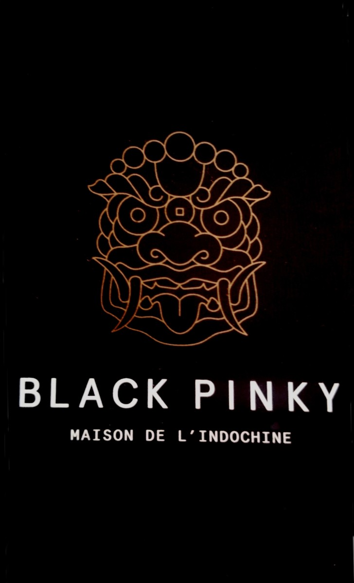 Black Pinky: Fusion indochinoise